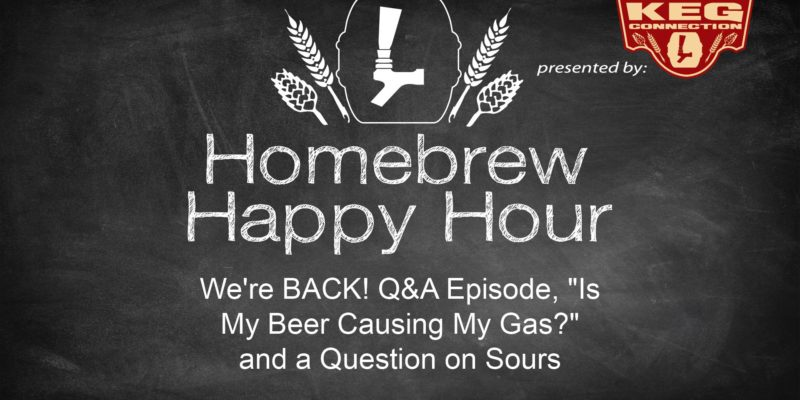 "We're BACK! Q&A Episode, ""Is My Beer Causing My Gas?"" and a Question on Sours – HHH EP. 42"