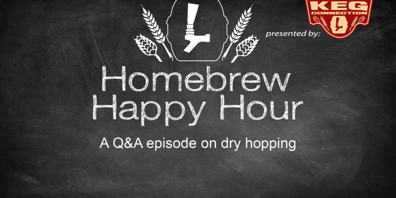 A Q&A episode on dry hopping — HHH Ep. 51
