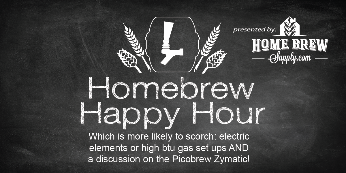 Which is more likely to scorch: electric elements or high btu gas set ups AND a discussion on the Picobrew Zymatic — HHH Ep. 057