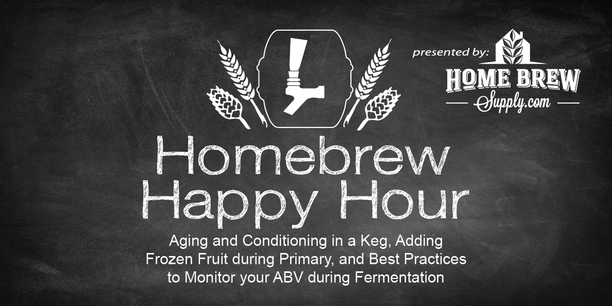 Aging and Conditioning in a Keg, Adding Frozen Fruit during Primary, and Best Practices to Monitor your ABV during Fermentation — HHH Ep. 064
