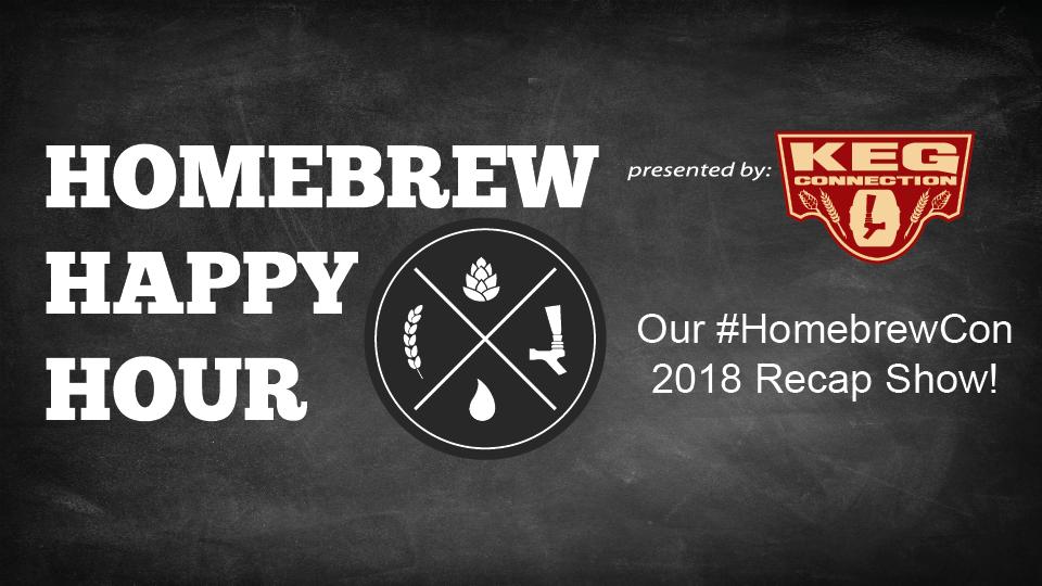 It's our Homebrew Con 2018 Recap Show! — HHH Ep. 092